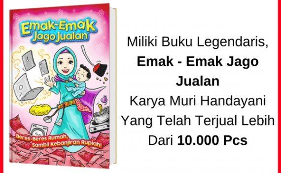 Buku-Legendaris-Emak-Emak-Jago-Jualan-Karya-Muri-Handayani-Yang-Telah-Terjual-Lebih-Dari-10.000-Pcs